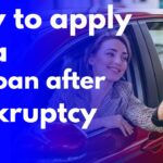 How to apply for a car loan after bankruptcy
